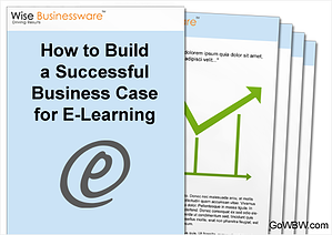 How to Build a Business Case for E-Learning
