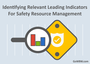 Identifying Relevant Leading Indicators For Safety Resource Management-2